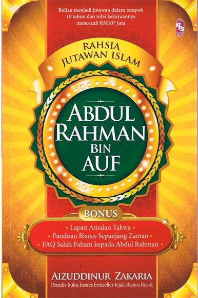 Rahsia Jutawan Islam Abdul Rahman Bin Auf , Aizuddinur Zakaria